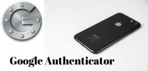 Google Authenticator What is it and Why use it? Anti-hacker!