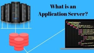 What is an Application Server_