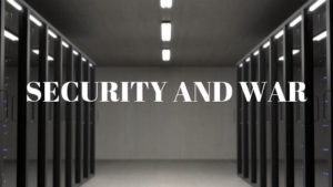 security and war