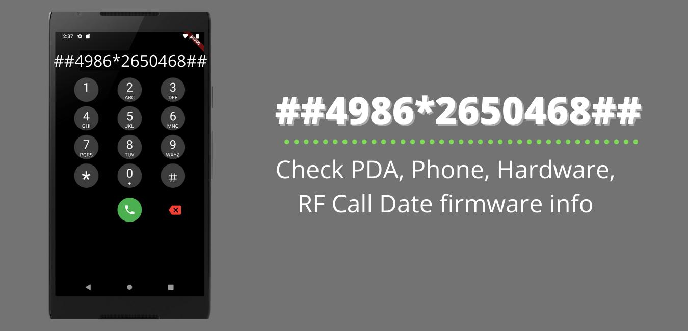 Check PDA, Phone, Hardware, RF Call Date firmware info